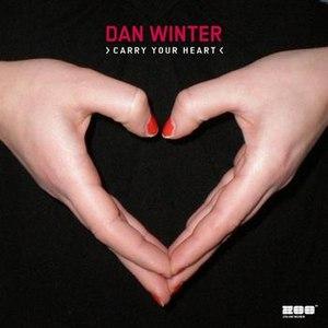 Dan Winter альбом Carry Your Heart