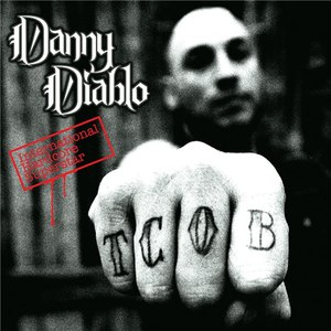 Danny Diablo альбом International Hardcore Superstar