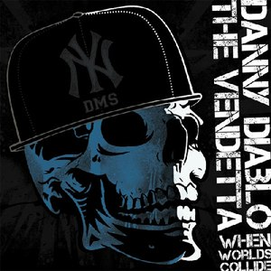 Danny Diablo альбом When Worlds Collide