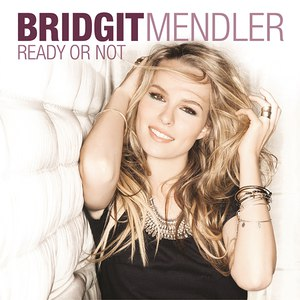 Bridgit Mendler альбом Ready or Not