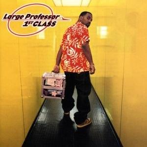 Large Professor альбом 1st Class