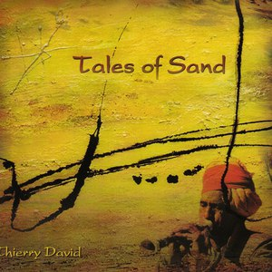 Thierry David альбом Tales Of Sand