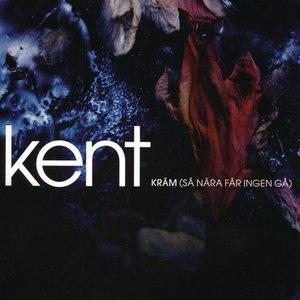 Kent альбом Kräm