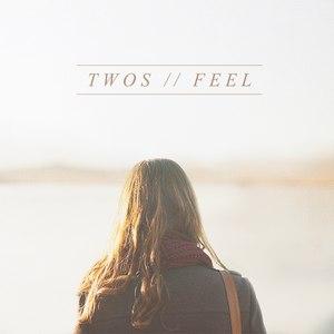 Twos альбом Feel
