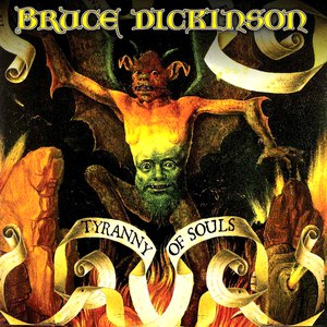 Bruce Dickinson альбом Tyranny Of Souls