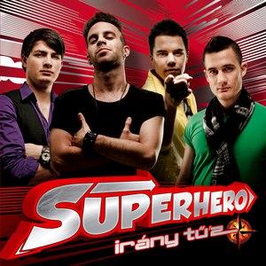 Superhero альбом Irány Tű'z