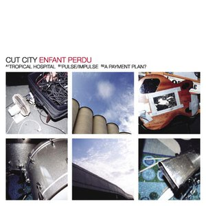 Cut City альбом Enfant Perdu