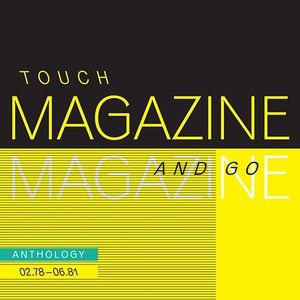 Magazine альбом Touch And Go: Anthology 02.78 - 06.81