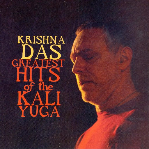 Krishna Das альбом Greatest Hits of the Kali Yuga