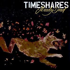 Timeshares альбом Already Dead