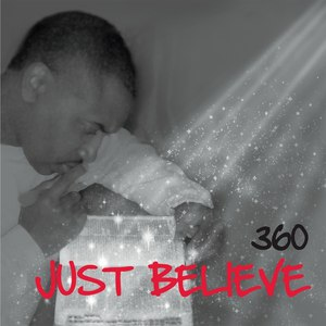 360 альбом Just Believe