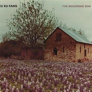 Xu Xu Fang альбом The Mourning Son