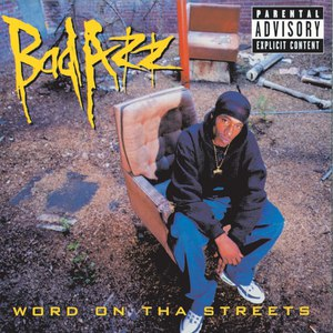 Bad Azz альбом Word On Tha Streets