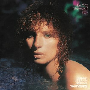 Barbra Streisand альбом Wet