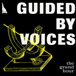 Guided By Voices альбом The Grand Hour