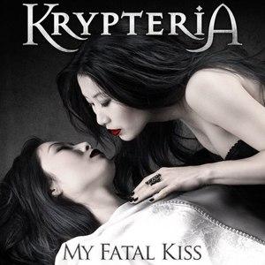 Krypteria альбом My Fatal Kiss [Special Edition]