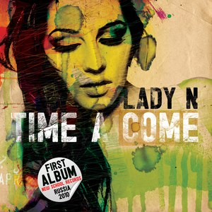 Lady N альбом Time A Come