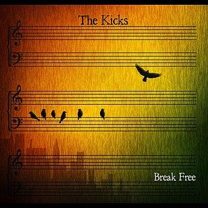 The Kicks альбом Break Free