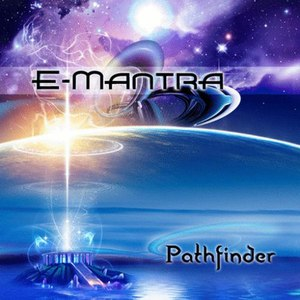 E-Mantra альбом Pathfinder