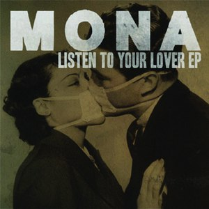 Mona альбом Listen To Your Lover EP