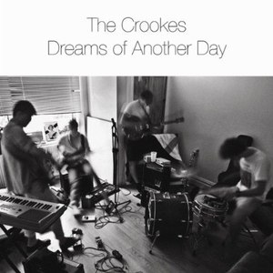 the crookes альбом Dreams Of Another Day
