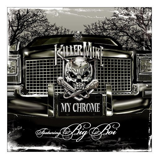 Killer Mike альбом My Chrome