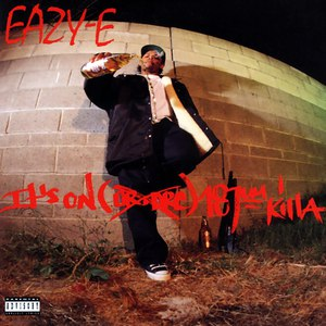 Eazy-E альбом It's On (Dr. Dre) 187um Killa
