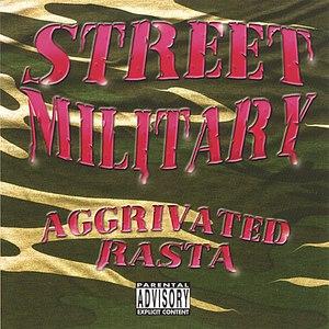 Street Military альбом Aggrivated Rasta