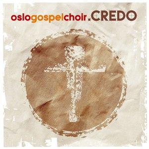 Oslo Gospel Choir альбом Credo