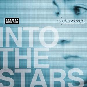 Alphawezen альбом Into The Stars - The Complete Mixes