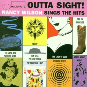 Nancy Wilson альбом Outta Sight - Nancy Wilson Sings The Hits