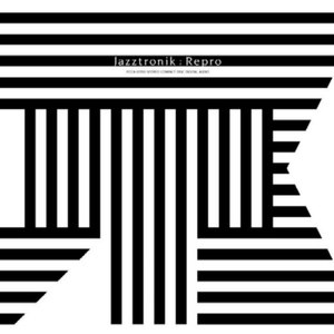 Jazztronik альбом Repro