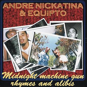 Andre Nickatina альбом Midnight Machine Gun Rhymes and Alibis