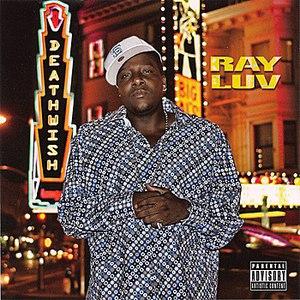 Ray Luv альбом Deathwish