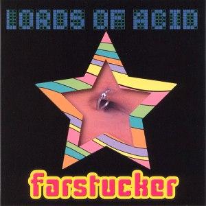 Lords of Acid альбом Farstucker...Stript