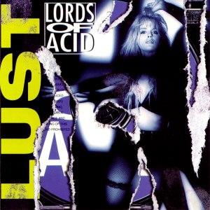 Lords of Acid альбом Lust... Stript