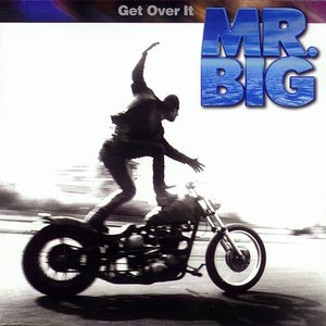 Mr. Big альбом Get Over It