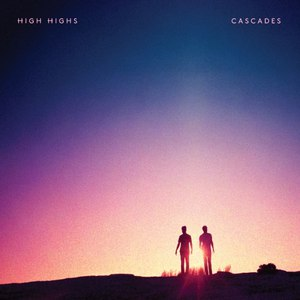 High Highs альбом Cascades