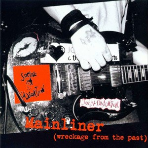 Social Distortion альбом Mainliner: Wreckage From the Past