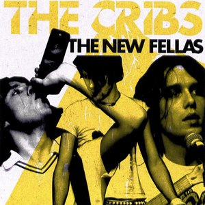 The Cribs альбом The New Fellas