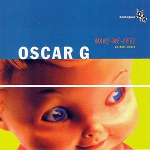 Oscar G альбом Make Me Feel