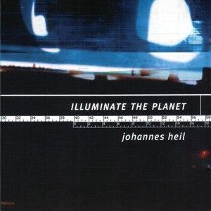 Johannes Heil альбом Illuminate the Planet