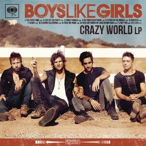 Boys Like Girls альбом Crazy World