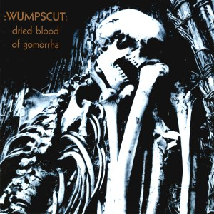 :Wumpscut: альбом Dried Blood Of Gomorrha