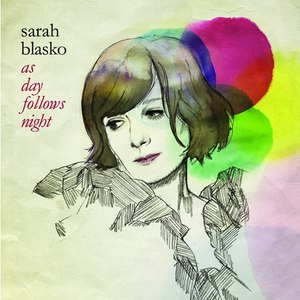 Sarah Blasko альбом As Day Follows Night w/ Live At The Forum