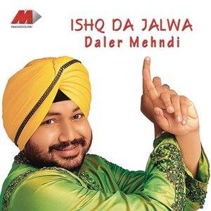 Daler Mehndi альбом Ishq Da Jalwa