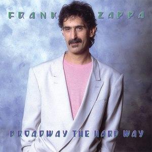 Frank Zappa альбом Broadway the Hard Way