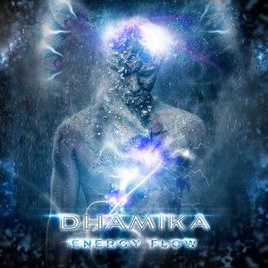 Dhamika альбом Energy Flow