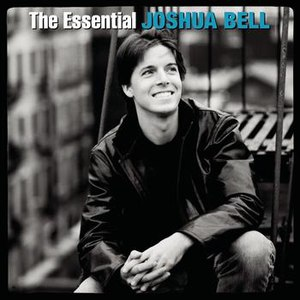 Joshua Bell альбом The Essential Joshua Bell