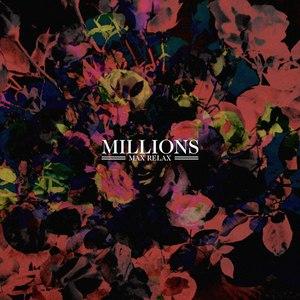 Millions альбом Max Relax